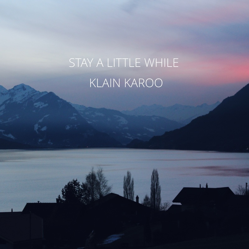 Klain Karoo Stay A Little While-cover